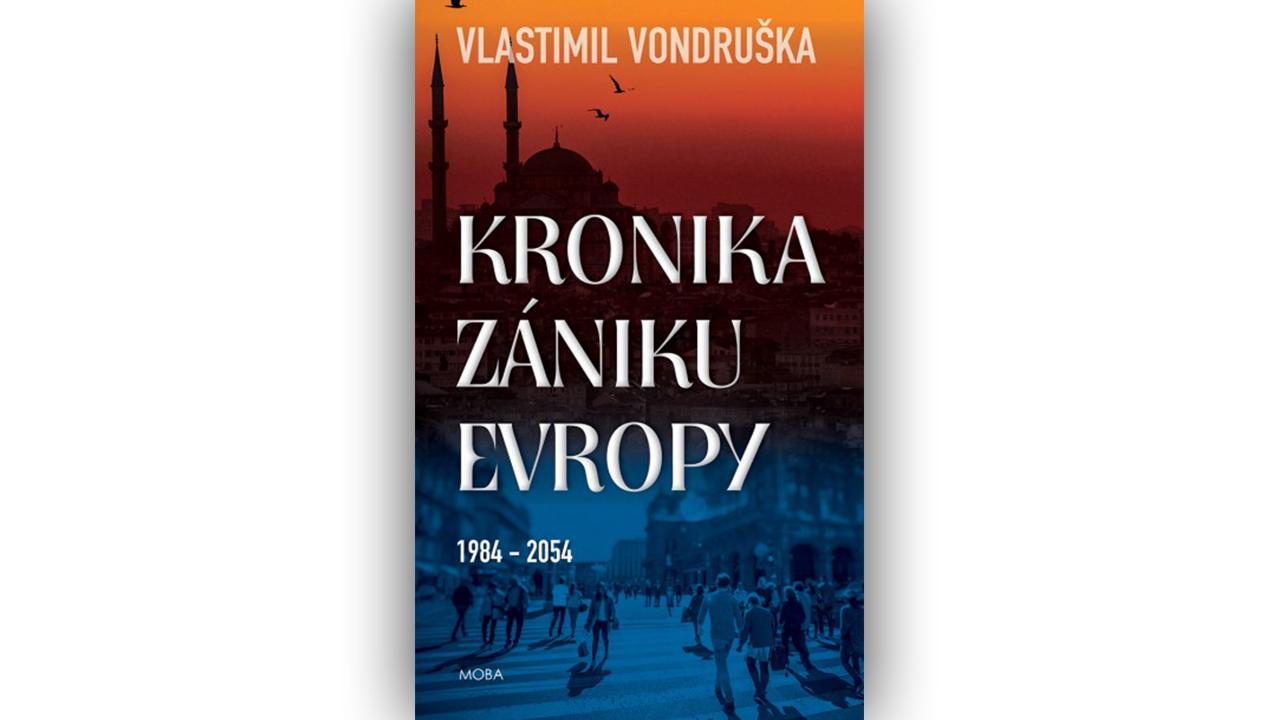 Image result for vlastimil vondruška kronika zániku evropy