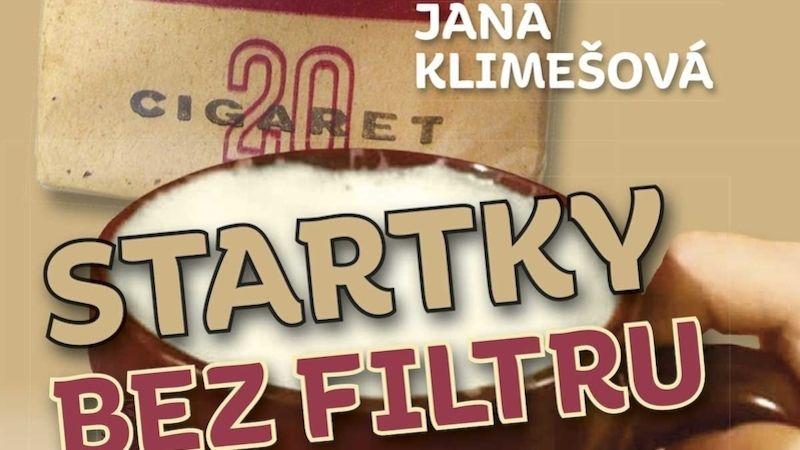 Kniha Startky bez filtru apivo do džbánku slibuje retro příběhy, autorkou je Jana Klimešová