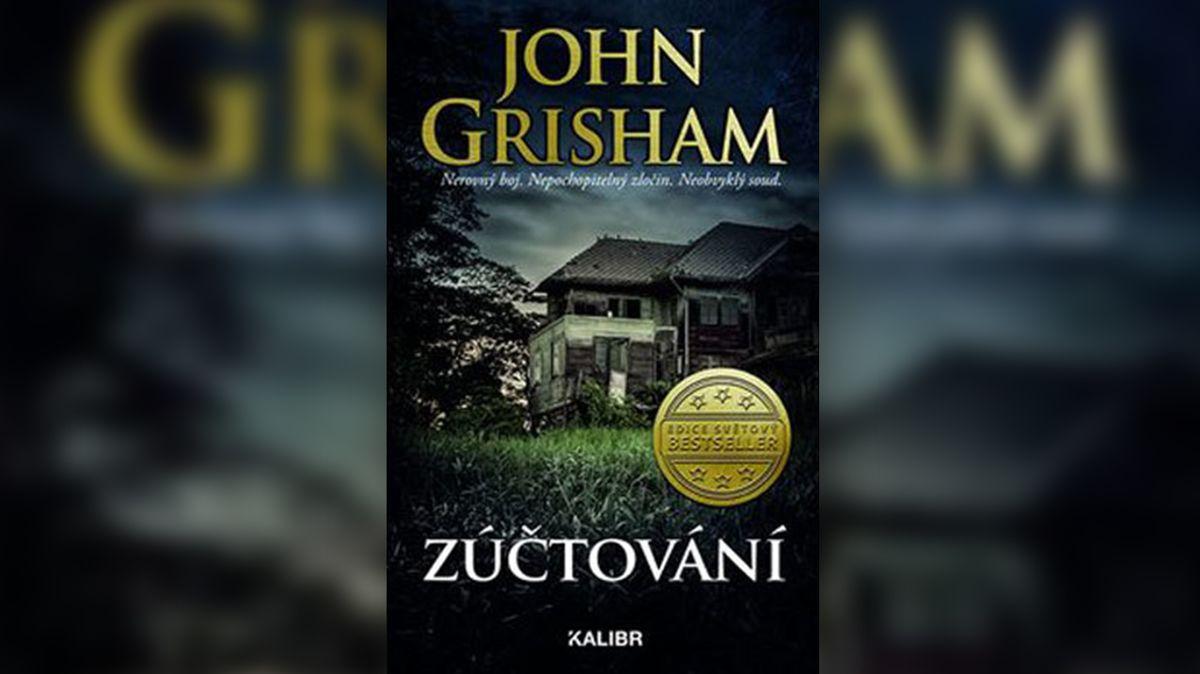 John Grisham o lásce, pomstě, válce i rasismu